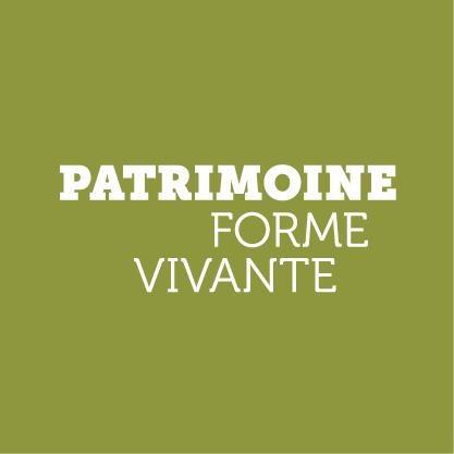 PATRIMOINE FORME VIVANTE