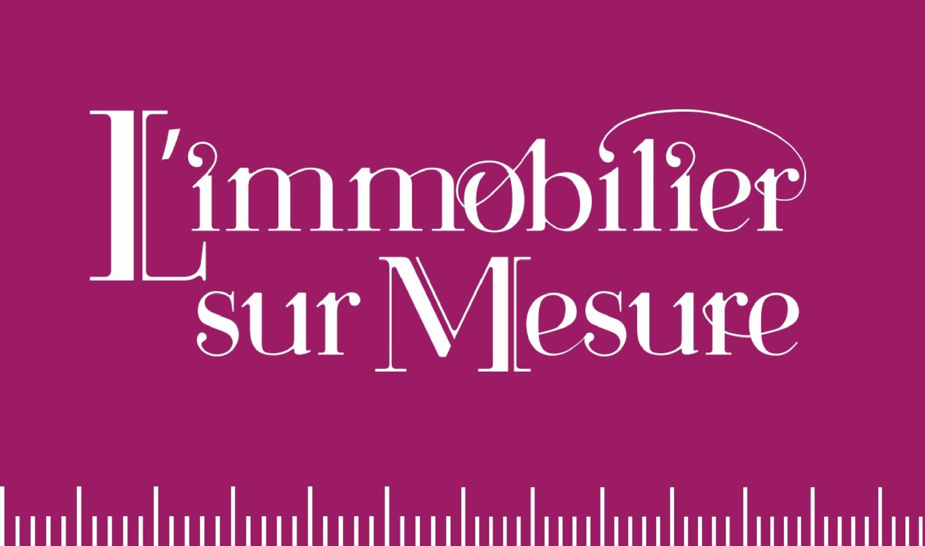 Immobilier sur mesure agence immobili re paris 12 me for Agence immobiliere vincennes