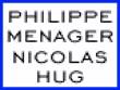 PHILIPPE MENAGER ET NICOLAS HUG