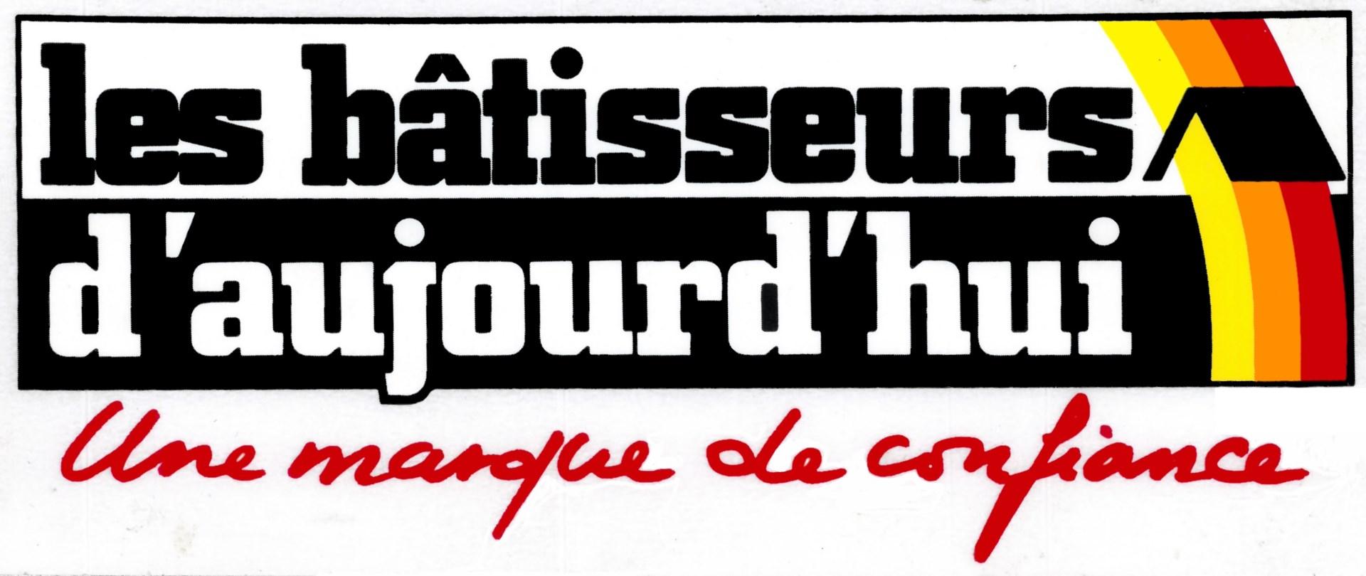 LES BATISSEURS D'AUJOURD'HUI