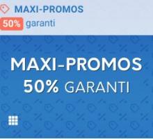 Maxi-Promos : 50% Garanti