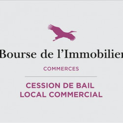 Cession de bail Local commercial Pessac 100 m²